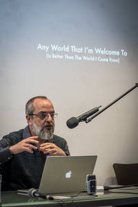 Lecture-performance: Any World that I am Welcome to (Is Better than the One I come from) by Tony Chakar